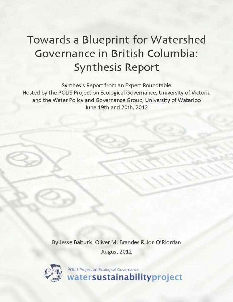 Synthesis reporttowards a blueprint for watershed governance in synthesis reporttowards a blueprint for watershed governance in british columbia malvernweather Choice Image