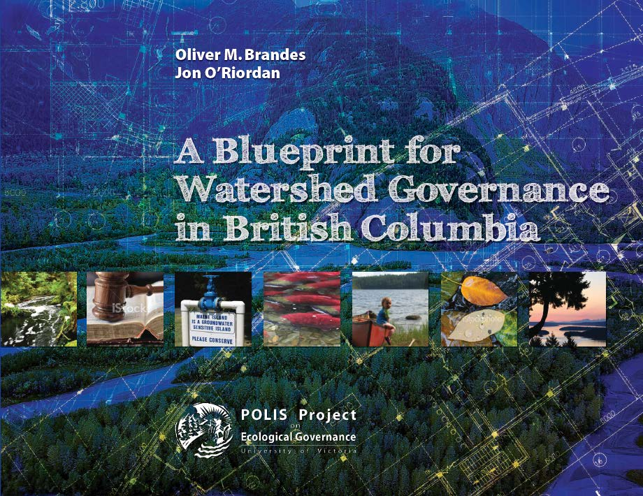A blueprint for watershed governance in british columbia polis a blueprint for watershed governance in british columbia malvernweather Choice Image